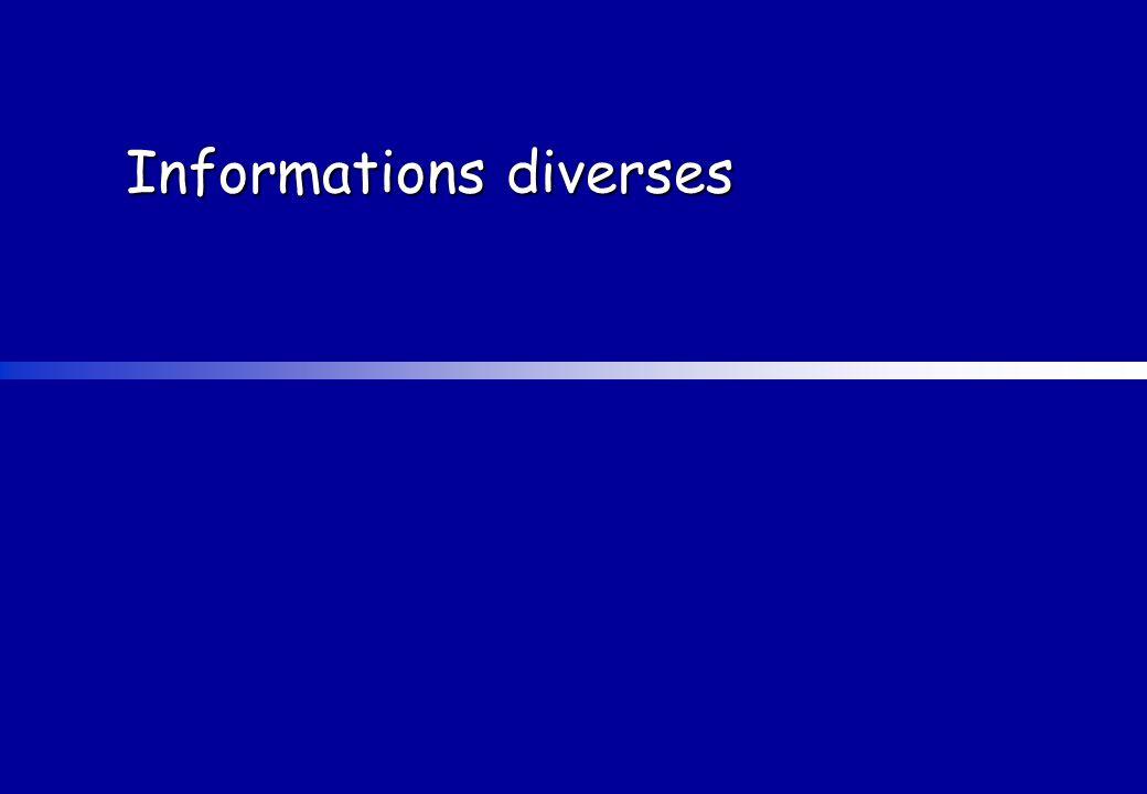 Informations diverses