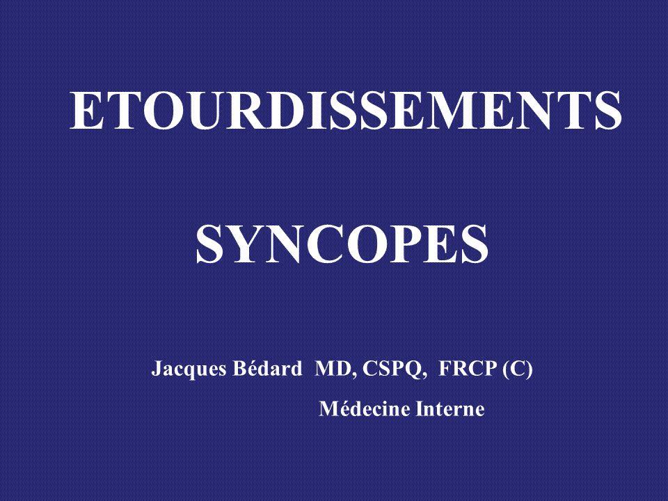 Première étape I DENTIFIER LE SYSTÈME PATHOLOGIQUE Type I: Vertiges (Vestibulaire Périphérique - SNC) Type II: Lipothymie (Cardiovasculaire) Type III: Déséquilibre à la marche (Neuromusculaire) Type IV: Tête légère + symptômes variables (Hyperventilation) Étourdissements-Syncopes