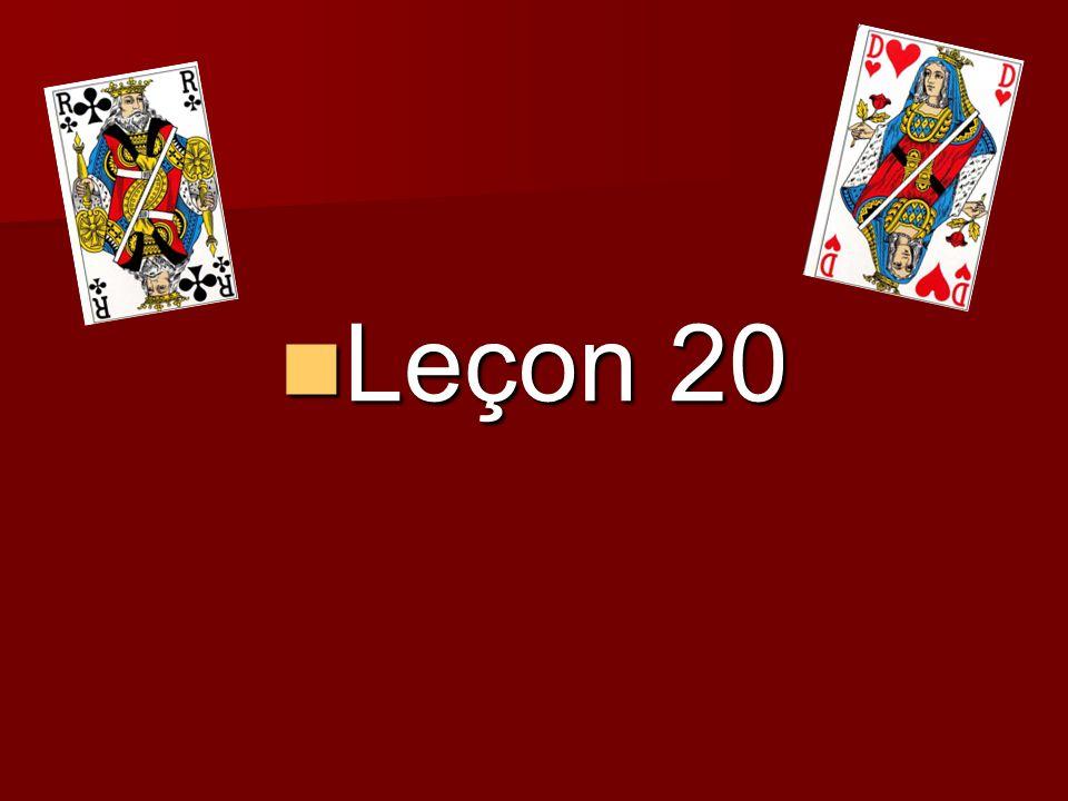 Leçon 20 Leçon 20