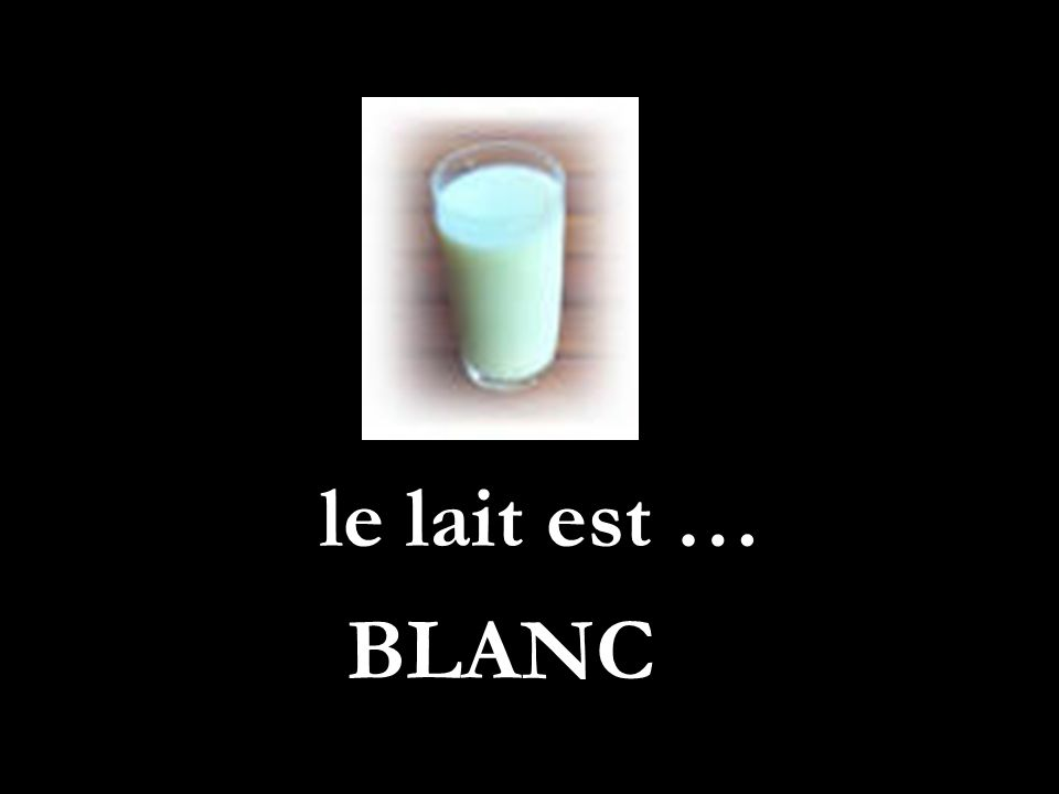 le lait est …. BLANC