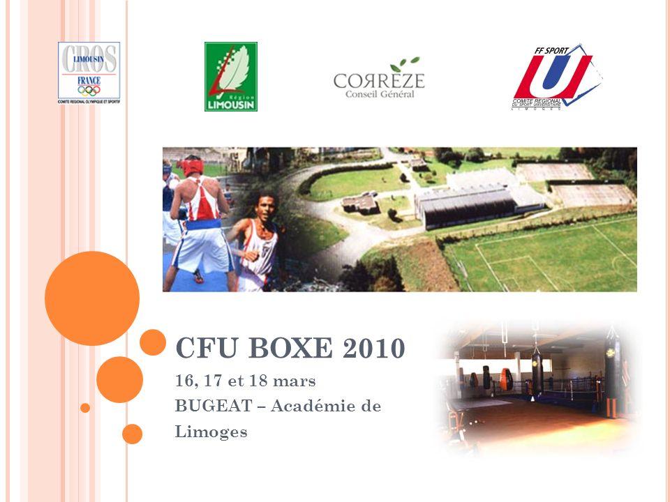CFU BOXE 2010 16, 17 et 18 mars BUGEAT – Académie de Limoges