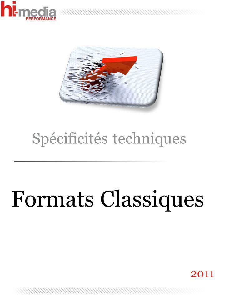 Spécificités techniques Formats Classiques 2011