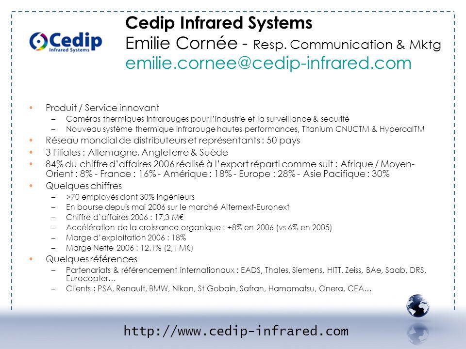 - CEDIP 1 Produit / Service innovant –Caméras thermiques infrarouges pour lindustrie et la surveillance & securité –Nouveau système thermique infrarou
