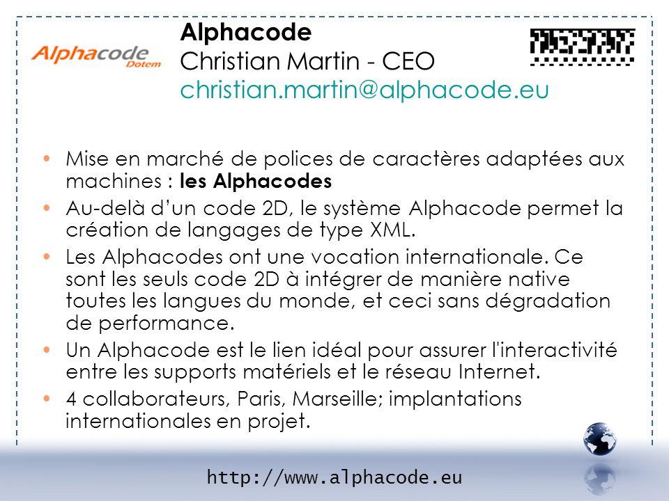 http://www.alphacode.eu Alphacode Christian Martin - CEO christian.martin@alphacode.eu Mise en marché de polices de caractères adaptées aux machines :