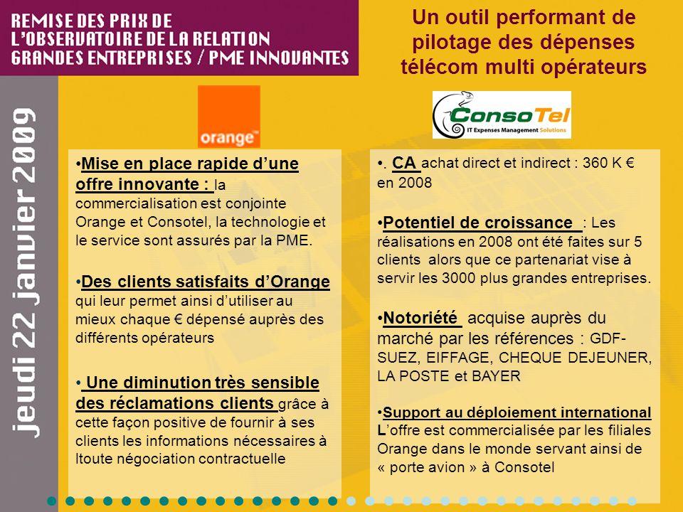 Mise en place rapide dune offre innovante : la commercialisation est conjointe Orange et Consotel, la technologie et le service sont assurés par la PM