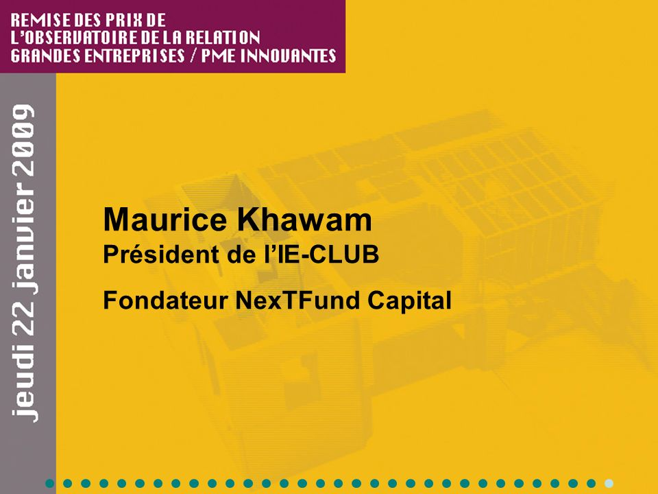 Maurice Khawam Président de lIE-CLUB Fondateur NexTFund Capital
