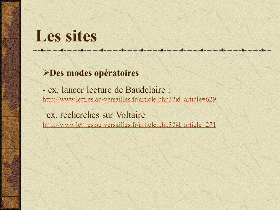 Les sites Des modes opératoires - ex.