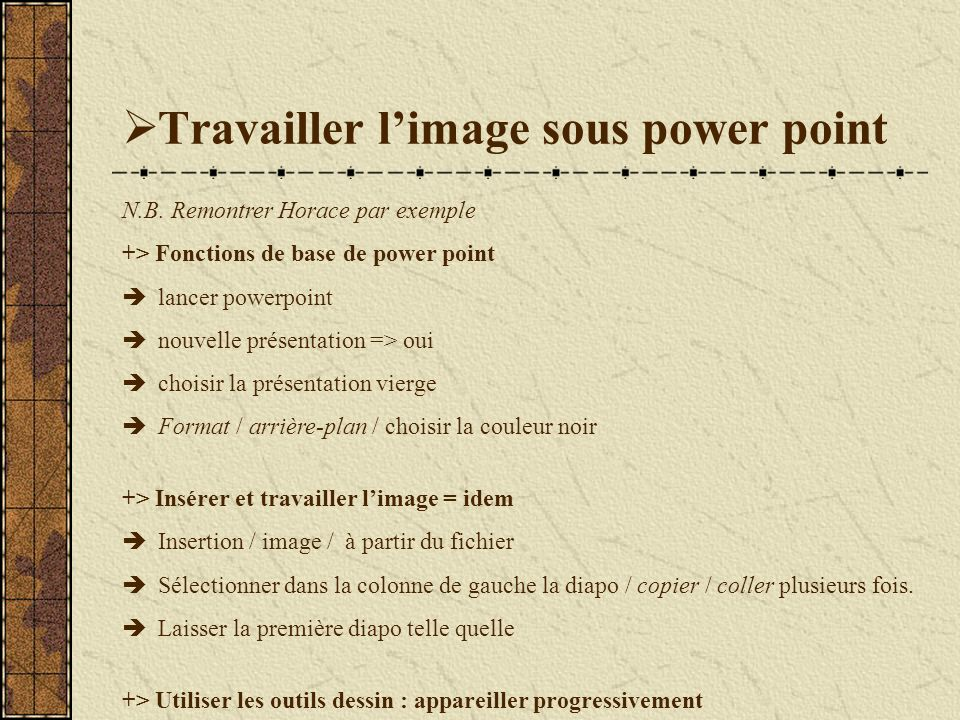 Travailler limage sous power point N.B.