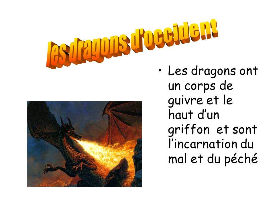 Les dragons ont un corps de guivre et le haut dun griffon et sont lincarnation du mal et du péché