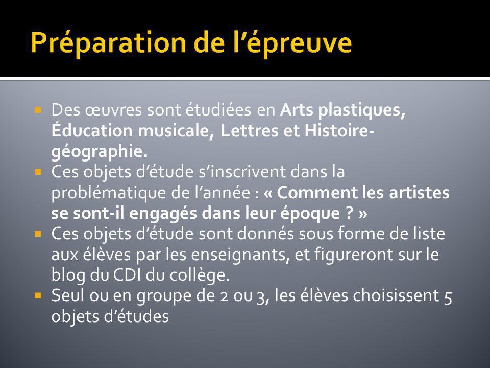 Des œuvres sont étudiées en Arts plastiques, Éducation musicale, Lettres et Histoire- géographie. Ces objets détude sinscrivent dans la problématique