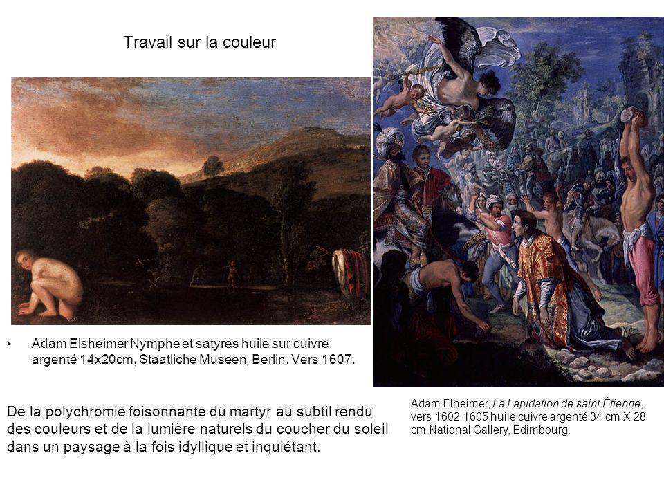 Travail sur la couleur Adam Elsheimer Nymphe et satyres huile sur cuivre argenté 14x20cm, Staatliche Museen, Berlin. Vers 1607. Adam Elheimer, La Lapi