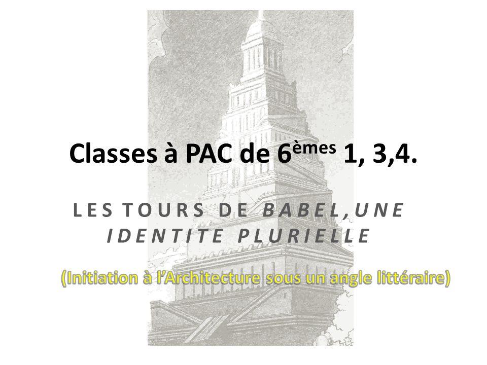 Classes à PAC de 6 èmes 1, 3,4.