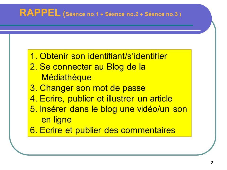2 RAPPEL ( Séance no.1 + Séance no.2 + Séance no.3 ) 1.