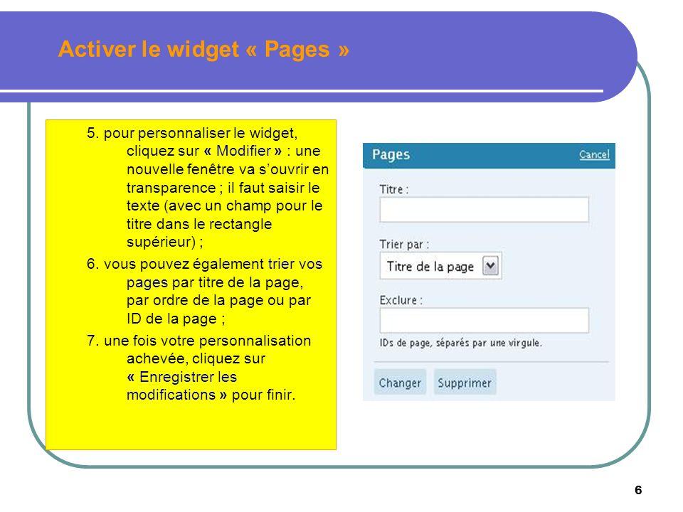 7 Pour écrire, illustrer et publier une page ou une sous-page, vous suivez les mêmes étapes que pour écrire un article.