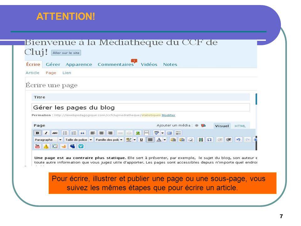 8 la sauvegarder pour le garder dans vos brouillons (vous choisissez « Non publié ») ; la laisser en attente de relecture (vous choisissez « En attente de relecture») ; la publier (vous choisissez « Publier») puis vous cliquez sur « Enregistrer » pour que votre page apparaisse sur le blog.