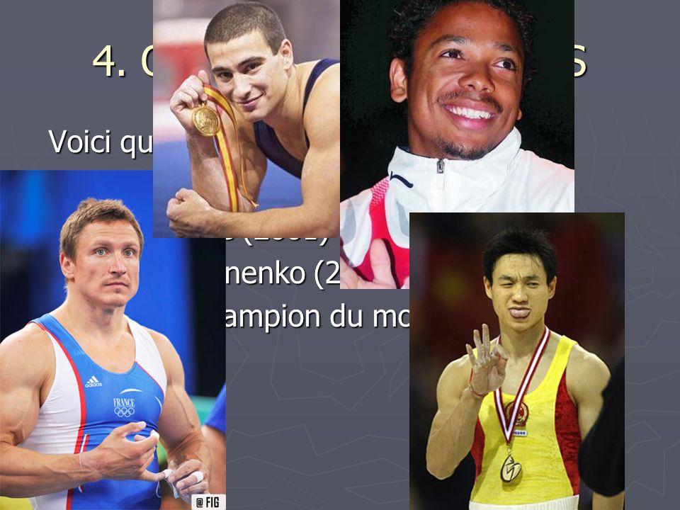 4. QUELQUES CHAMPIONS Voici quelques champions de France : Voici quelques champions de France : Yann Cucherat (1998 à 2000 et 2005) Yann Cucherat (199