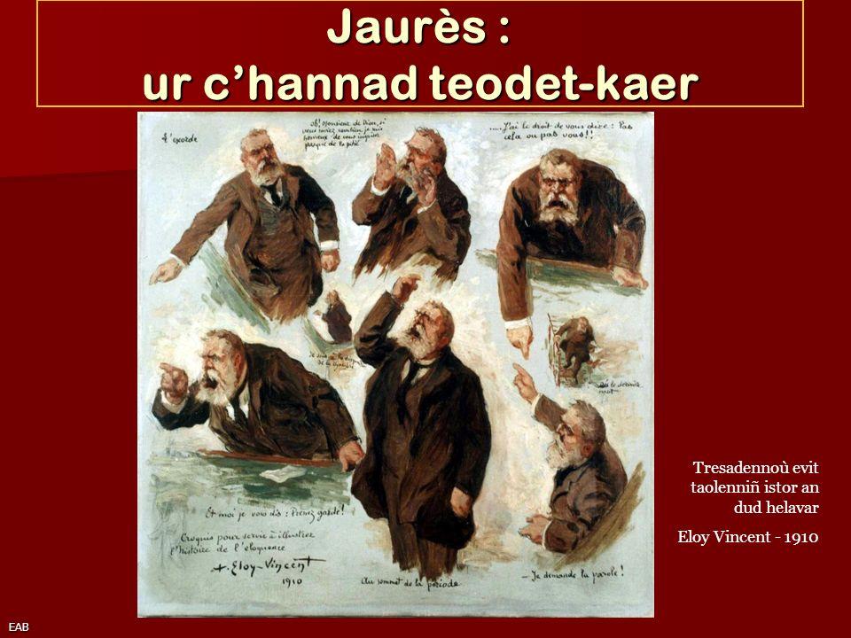 EAB Jaurès : ur channad teodet-kaer Tresadennoù evit taolenniñ istor an dud helavar Eloy Vincent - 1910