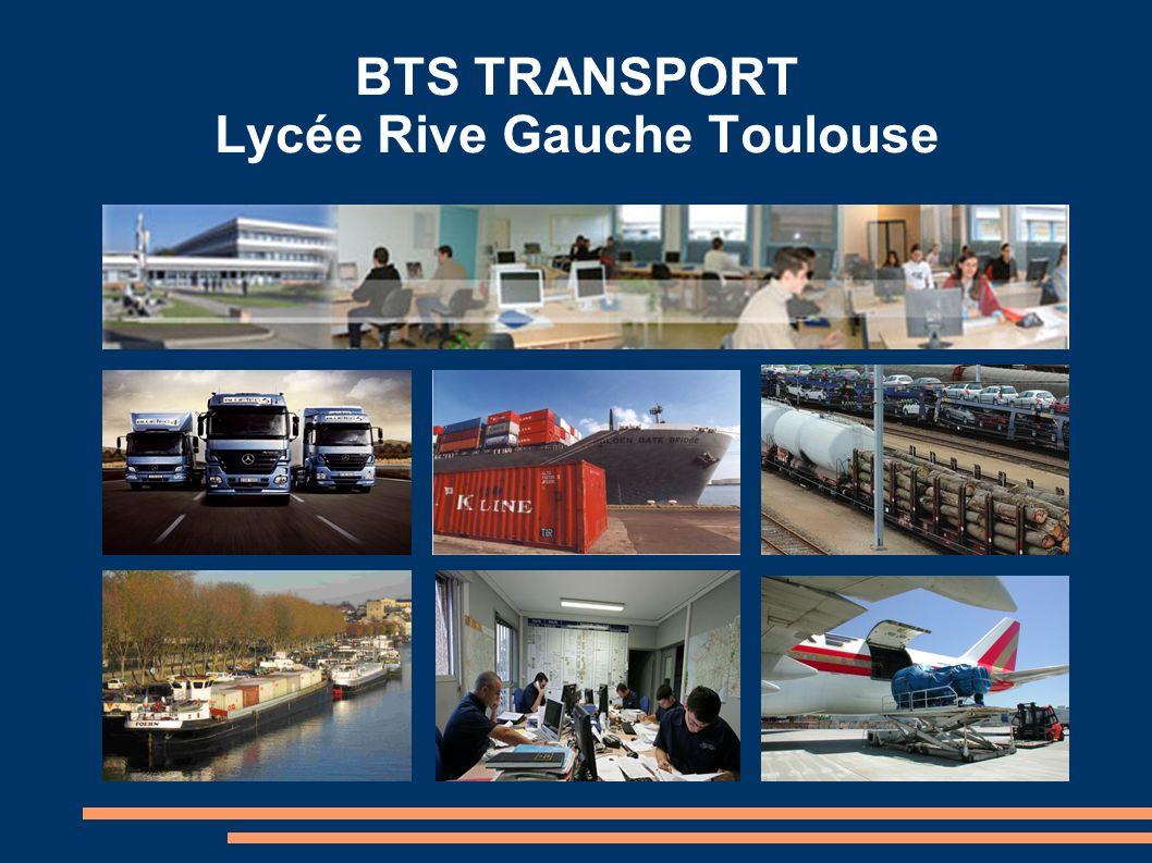 BTS TRANSPORT Lycée Rive Gauche Toulouse