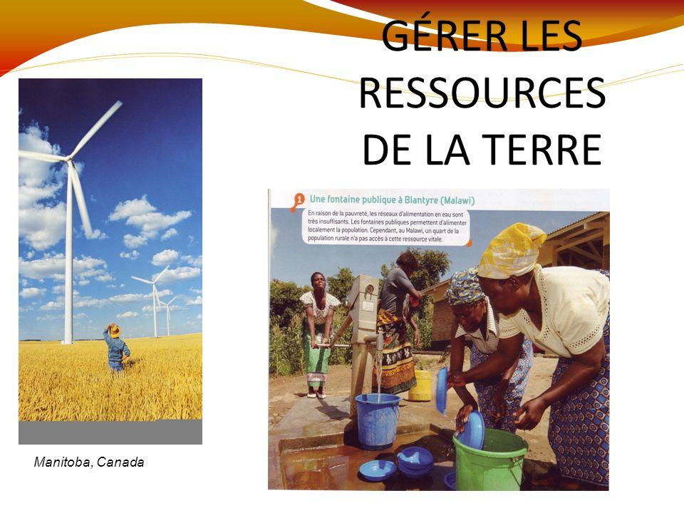 GÉRER LES RESSOURCES DE LA TERRE Manitoba, Canada