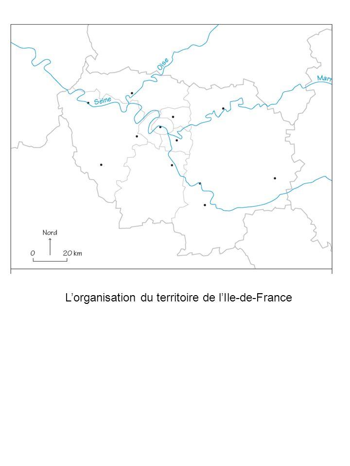 Lorganisation du territoire de lIle-de-France