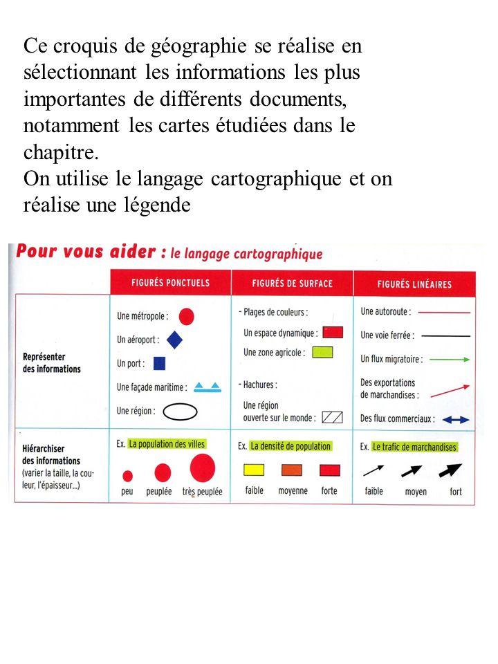 Ce croquis de géographie se réalise en sélectionnant les informations les plus importantes de différents documents, notamment les cartes étudiées dans