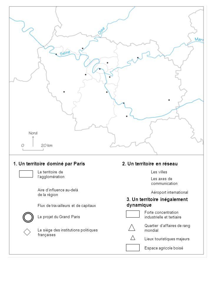 1. Un territoire dominé par Paris2. Un territoire en réseau Aire dinfluence au-delà de la région Le territoire de lagglomération Flux de travailleurs