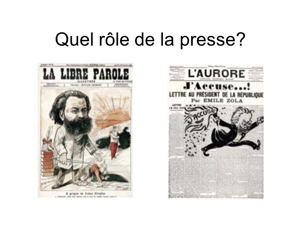 Quel rôle de la presse?