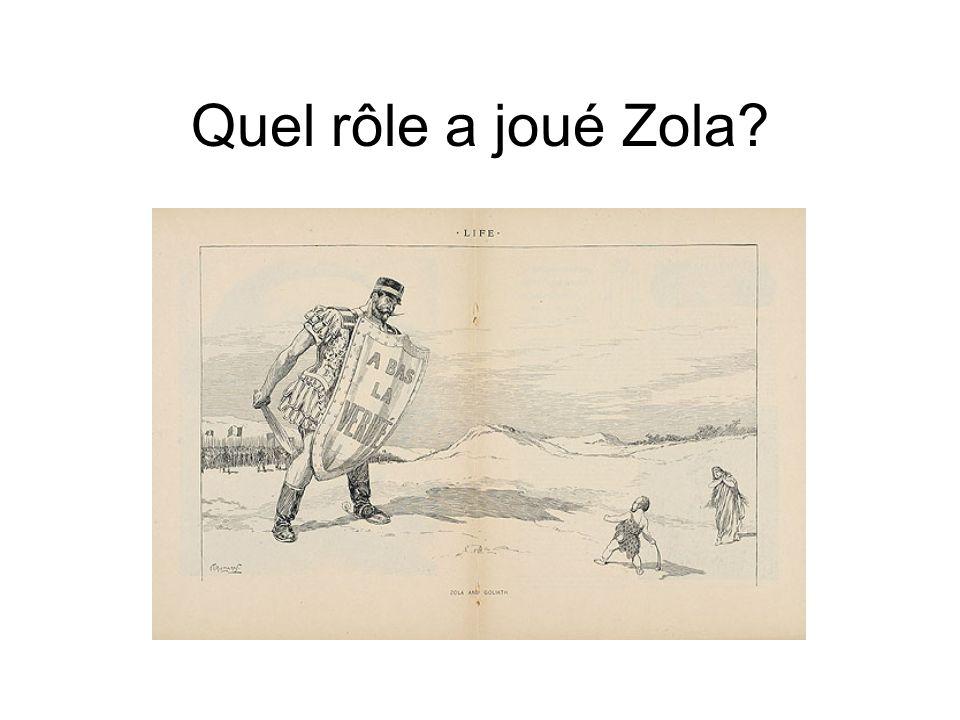 Quel rôle a joué Zola?