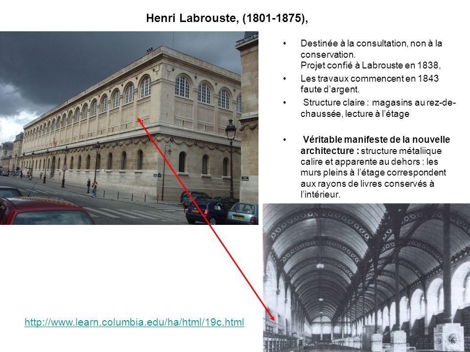 Henri Labrouste, (1801-1875), Destinée à la consultation, non à la conservation. Projet confié à Labrouste en 1838, Les travaux commencent en 1843 fau