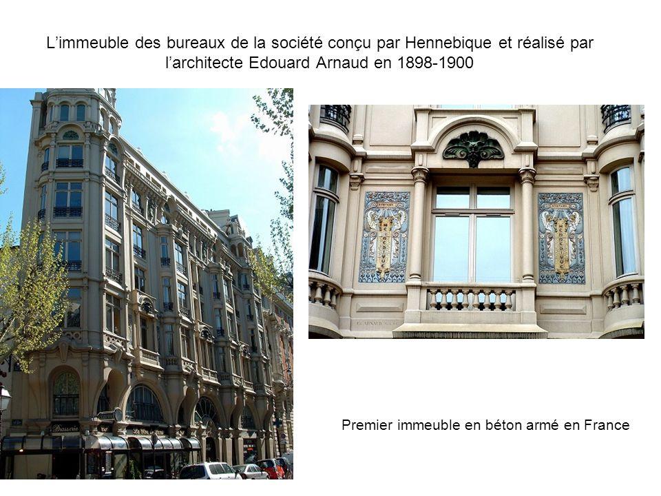Limmeuble des bureaux de la société conçu par Hennebique et réalisé par larchitecte Edouard Arnaud en 1898-1900 Premier immeuble en béton armé en Fran