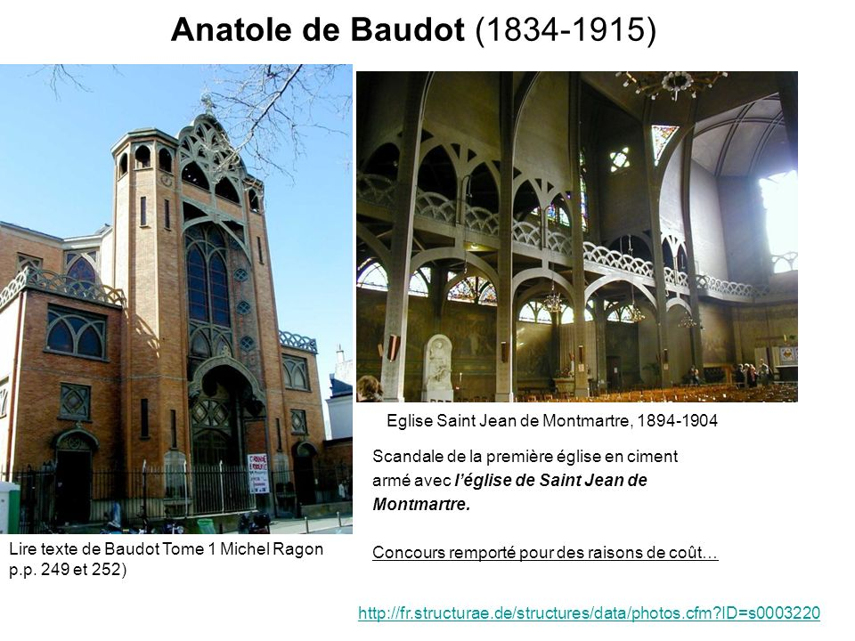 Anatole de Baudot (1834-1915) Scandale de la première église en ciment armé avec léglise de Saint Jean de Montmartre. Concours remporté pour des raiso