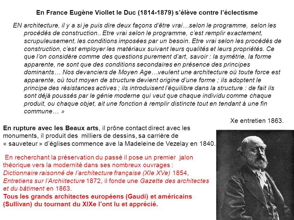 « Viollet-le-Duc », architecte favori de limpératrice Eugénie, mais aussi dAntoni Gaudi… Dans son Dictionnaire…Viollet le Duc sefforce de découvrir les lois de larchitecture de lavenir en étudiant les règles de celle du passé (médiéval) Michel Ragon.