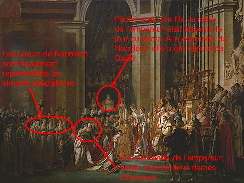 Les sœurs de Napoléon sont finalement représentées en simples spectatrices A la demande de lempereur, David invente deux dames dhonneur Fâché avec son