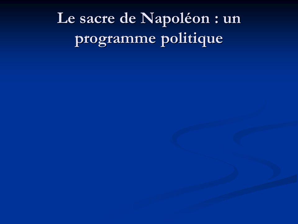 Le sacre de Napoléon : un programme politique