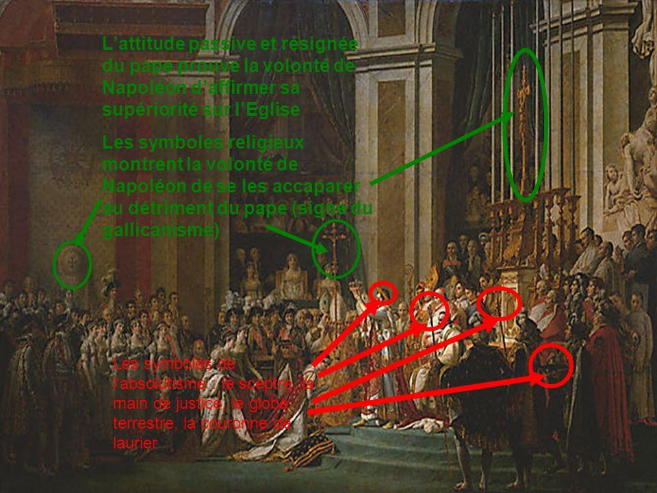 Les symboles de labsolutisme : le sceptre, la main de justice, le globe terrestre, la couronne de laurier Lattitude passive et résignée du pape prouve