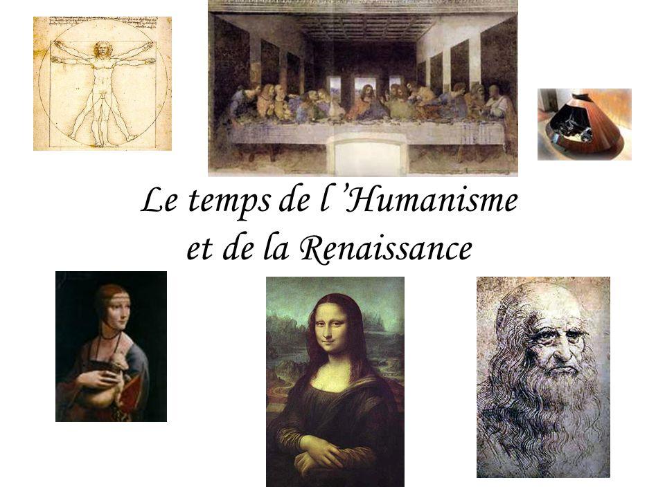 Le temps de l Humanisme et de la Renaissance