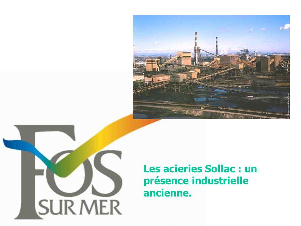 Les acieries Sollac : un présence industrielle ancienne.