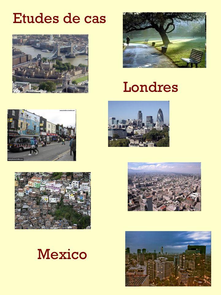 Etudes de cas Londres Mexico