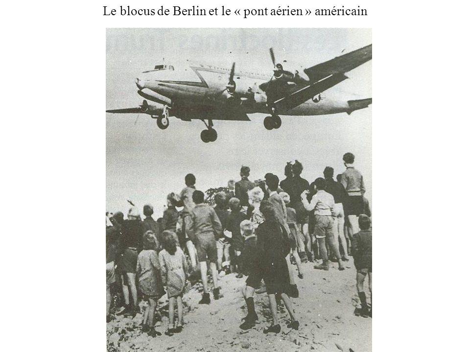 Le blocus de Berlin et le « pont aérien » américain