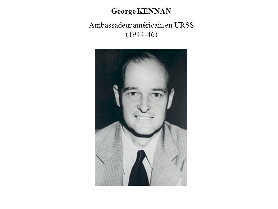 George KENNAN Ambassadeur américain en URSS (1944-46)