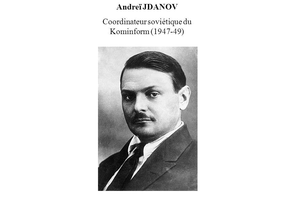 Andreï JDANOV Coordinateur soviétique du Kominform (1947-49)