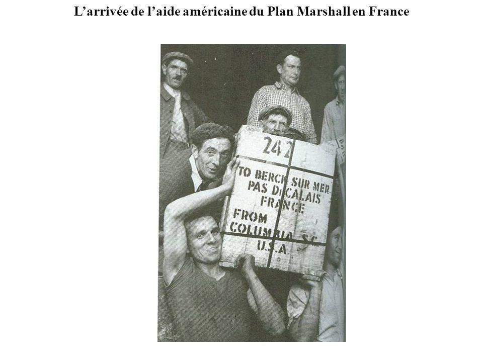 Larrivée de laide américaine du Plan Marshall en France