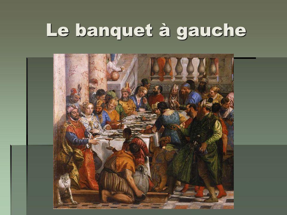 Le banquet à gauche