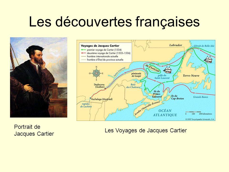 Les découvertes françaises Portrait de Jacques Cartier Les Voyages de Jacques Cartier