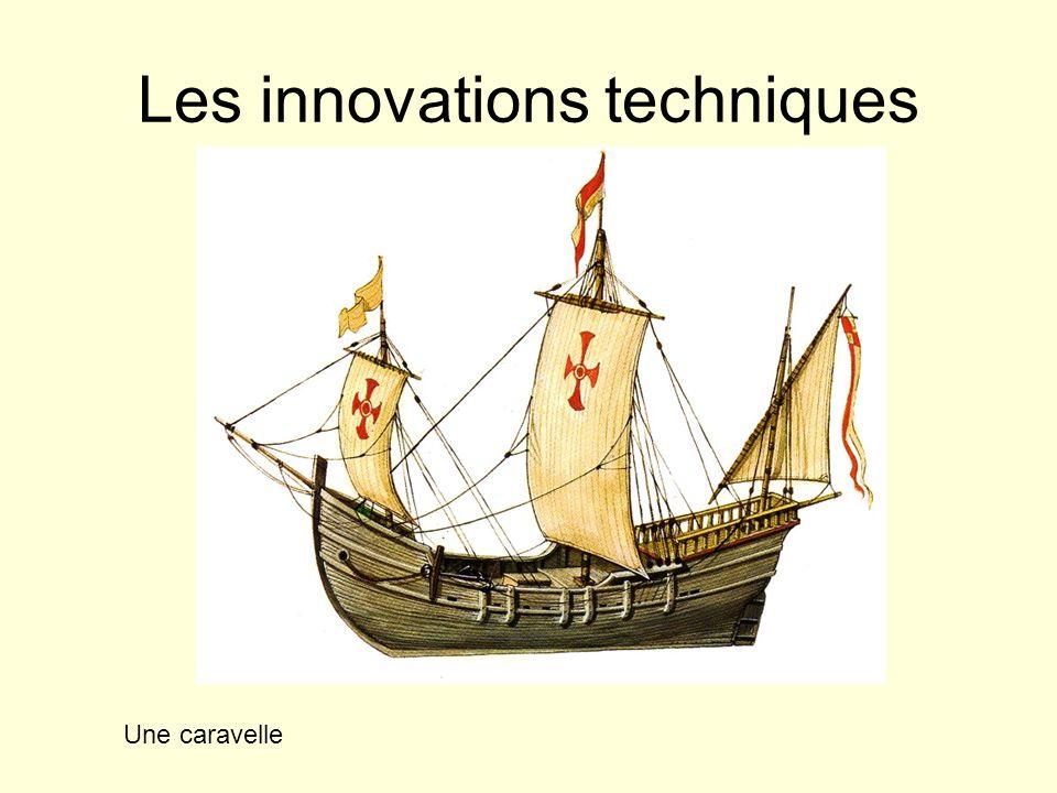 Les innovations techniques Une caravelle