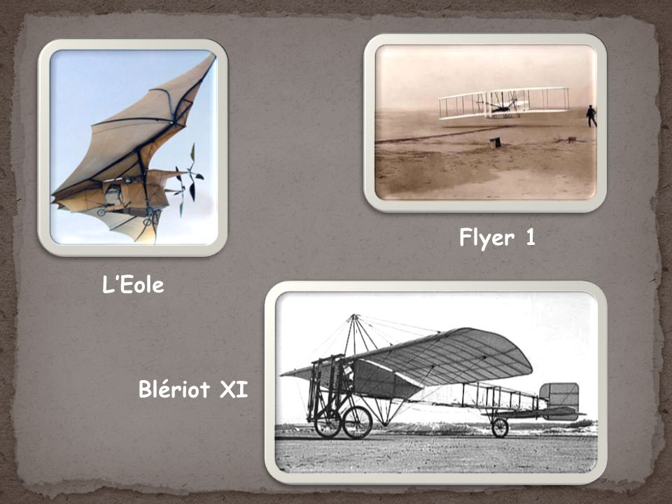 LEole Flyer 1 Blériot XI