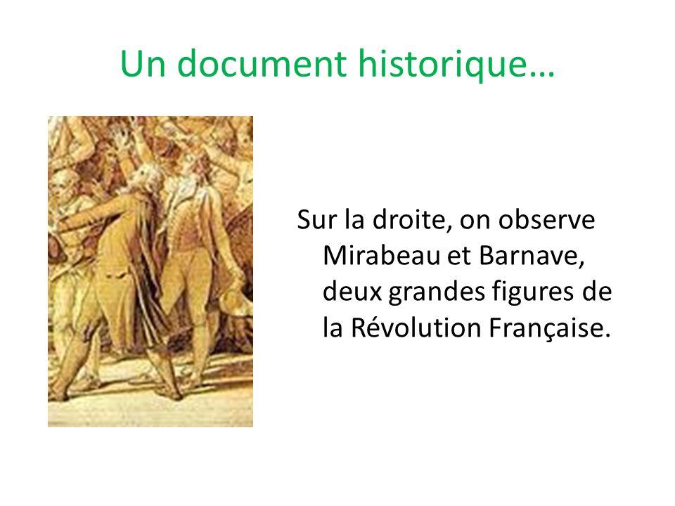 Un document historique… Sur la droite, on observe Mirabeau et Barnave, deux grandes figures de la Révolution Française.
