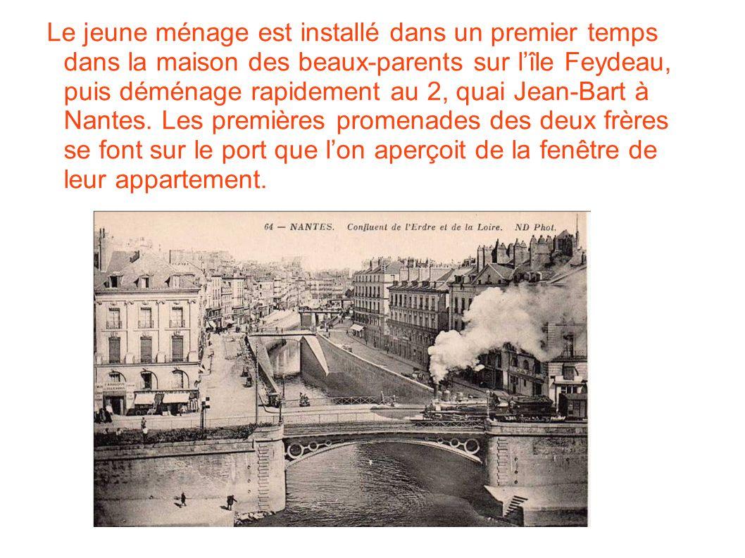 o Le jeune ménage est installé dans un premier temps dans la maison des beaux-parents sur lîle Feydeau, puis déménage rapidement au 2, quai Jean-Bart