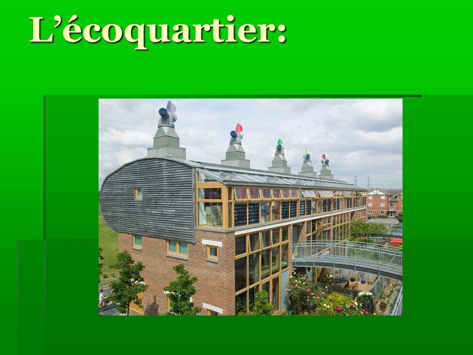 Définition: Les villes écologiques se développent aux quatre coins du monde: Un éco-quartier concilierait autant que possible les différents enjeux environnementaux dans le but de réduire limpact du bâtiment sur la nature.