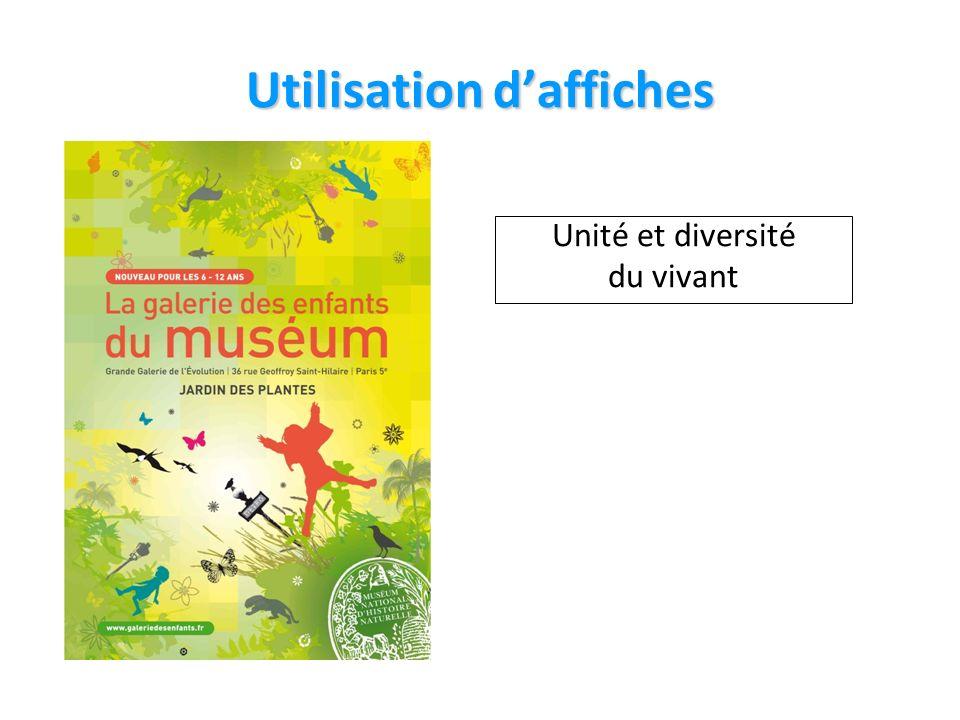 Utilisation daffiches Unité et diversité du vivant